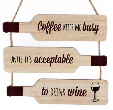 Wooden Bottle Shape Wine Quote Plaque Wall Hanging Sign 30cm ~ Coffee Keeps Me Busy