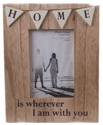 Freestanding Wooden Bunting Photo Frame 4 x 6 ~ Home Is Wherever I Am With You