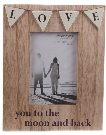 Freestanding Wooden Bunting Photo Frame 4 x 6 ~ Love You To The Moon And Back