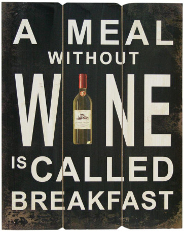 Large Rustic Wall Art Wooden Plaque - A Meal Without Wine Is Call Breakfast Sign - 50Cm X 40Cm