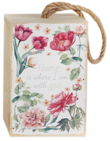 Floral Wooden Block Doorstop ~ Home Is Where I Am With You