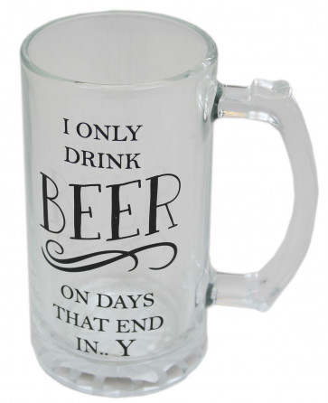I Only Drink Beer Large Tankard Glass Pint Glass Mug Stein With Handle