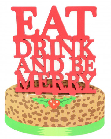 Festive Wooden Christmas Cake Topper Decoration ~ Eat Drink And Be Merry