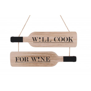 Will Cook For Wine Hanging Wooden Sign Plaque