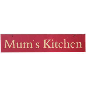 Coloured Wooden Slogan Sign ~ Mums Kitchen