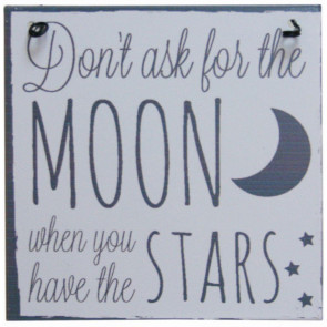 Moon And Back Metal Hanging Sign ~ Dont Ask For The Moon