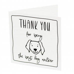 Dog Walker Thank You Card | Thank You For Being The Best Dog Walker Greetings Card | Single Blank 15cm Card
